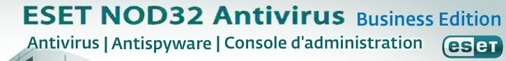 ESET Nod32 Antivirus | Antispyware | Console d administration